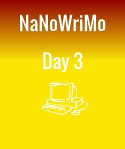 nanowrimoday3